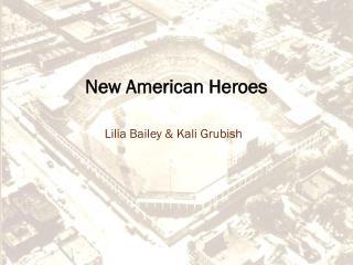 New American Heroes
