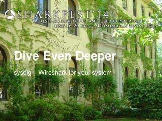 Dive Even Deeper