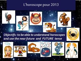 L�horoscope pour 2013
