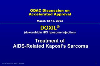 ODAC Discussion on  Accelerated Approval  March 12-13, 2003