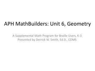 APH  MathBuilders : Unit 6, Geometry