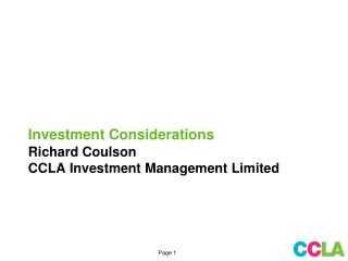Investment Considerations Richard Coulson CCLA Investment Management Limited