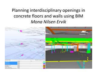 Planning  interdisciplinary openings in  concrete floors and  walls using  BIM Mona Nilsen Ervik