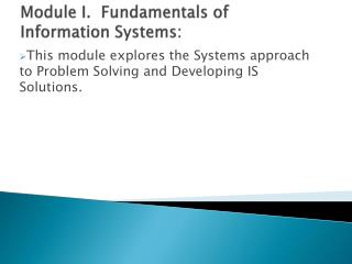 Module I.  Fundamentals of Information Systems: