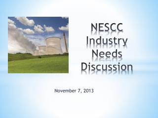 NESCC Industry Needs Discussion