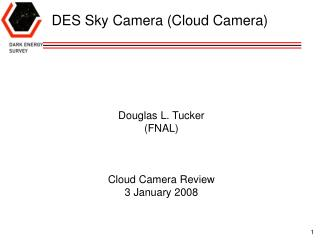 DES Sky Camera (Cloud Camera)