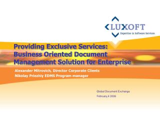 Providing Exclusive Services: Business Oriented Document Management Solution for Enterprise