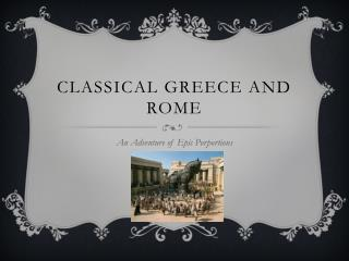 Classical Greece and Rome