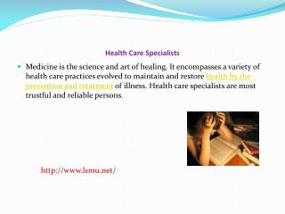 Health Care Specialists