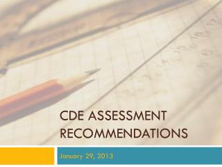 CDE Assessment  REcommendations