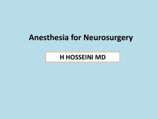 Anesthesia for Neurosurgery
