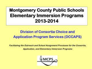 Montgomery County Public Schools Elementary Immersion Programs 2013-2014