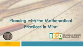 Planning with the Mathematical Practices in Mind