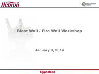 Blast Wall / Fire Wall Workshop