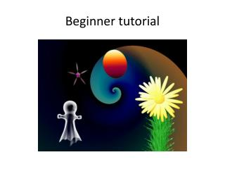 Beginner  tutorial