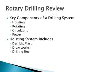 Rotary Drilling Review