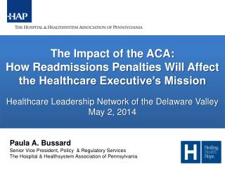 The Impact of the ACA: How Readmissions Penalties Will Affect the Healthcare Executive's Mission