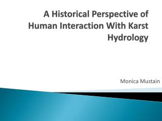 A Historical Perspective of Human Interaction With Karst Hydrology