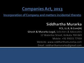 Companies Act, 2013 Incorporation of Company and matters incidental thereto