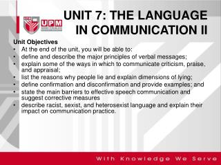 UNIT 7: THE LANGUAGE  IN COMMUNICATION II