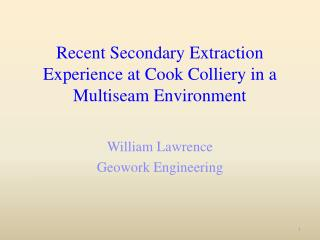 Recent Secondary Extraction Experience at Cook Colliery in a Multiseam Environment