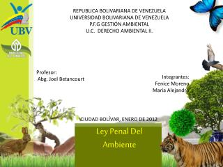 REPUBLICA BOLIVARIANA DE VENEZUELA UNIVERSIDAD BOLIVARIANA DE VENEZUELA P.F.G GESTIÓN AMBIENTAL