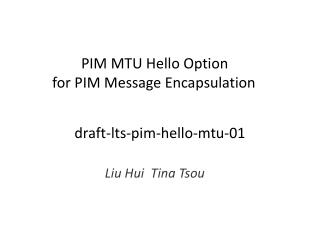 draft-lts-pim-hello-mtu-01