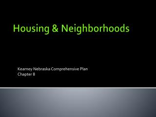 Housing & Neighborhoods