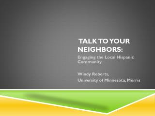 Talk to your neighbors :