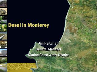 Desal in Monterey