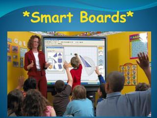 *Smart Boards*
