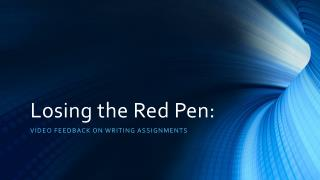 Losing the Red Pen: