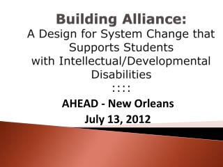 AHEAD  -  New  Orleans July 13, 2012