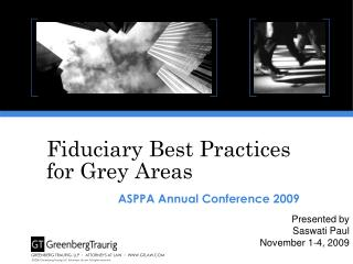 Fiduciary Best Practices for Grey Areas
