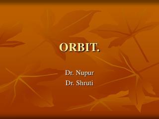 ORBIT.