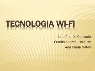 TECNOLOGIA WI-FI