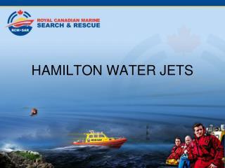 HAMILTON WATER JETS