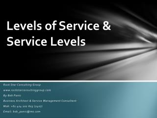 Levels of Service & Service Levels