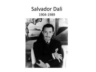 Salvador Dali 1 904-1989