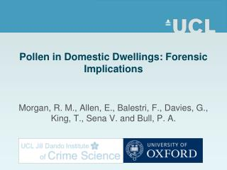 Pollen in Domestic Dwellings: Forensic Implications