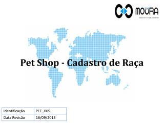 Pet Shop - Cadastro  de  Raça