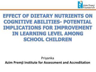 Priyanka Azim Premji  Institute for Assessment and Accreditation