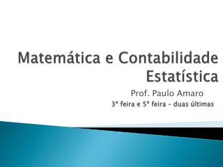 Matemática e Contabilidade Estatística