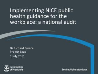 Implementing NICE public health guidance for the workplace: a national audit