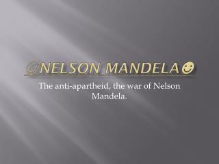☺ Nelson mandela ☻
