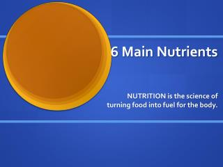 6 Main Nutrients