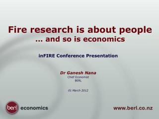 Fire research is about people  ... and so is economics