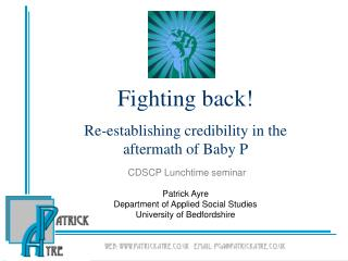 Fighting back  Re-establishing credibility in the aftermath of Baby P