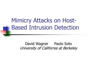 Mimicry Attacks on Host-Based Intrusion Detection