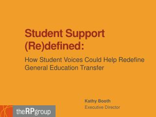 Student Support (Re)defined: